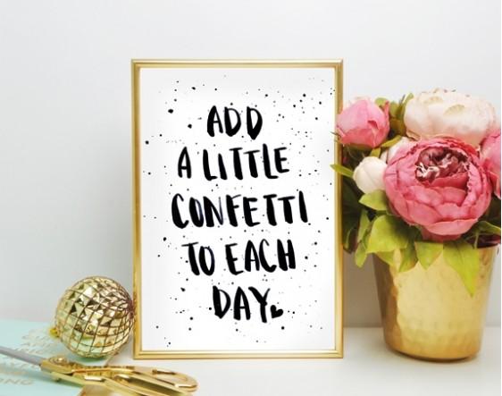 Add A Little Confetti To Each Day