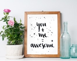 You And Me Awesome