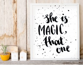 She Is Magic, That One