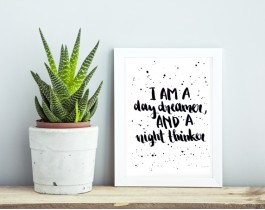 I Am A Day Dreamer And Night Thinker